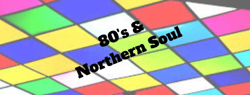 80's & Northern Soul(3)